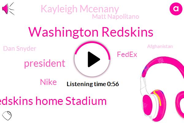 Washington Redskins,Redskins Home Stadium,President Trump,Nike,Fedex,Kayleigh Mcenany,Matt Napolitano,Dan Snyder,Afghanistan,Press Secretary,Washington,Donald Trump,White House,Pepsico,NFL,FOX