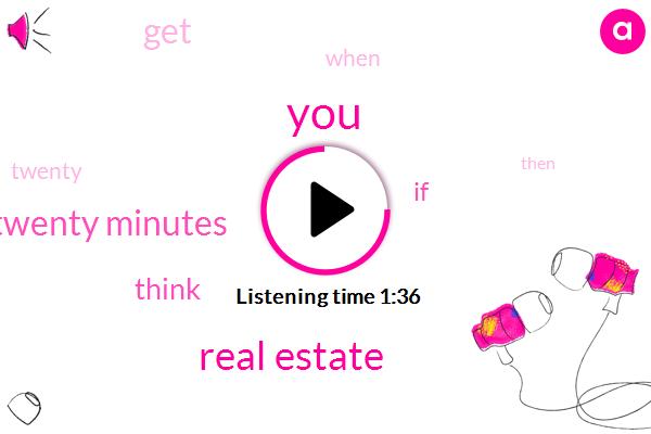 Real Estate,Twenty Minutes