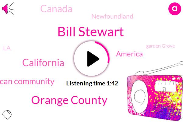 Bill Stewart,Orange County,California,Vietnamese American Community,America,Canada,Newfoundland,LA,KFI,Garden Grove