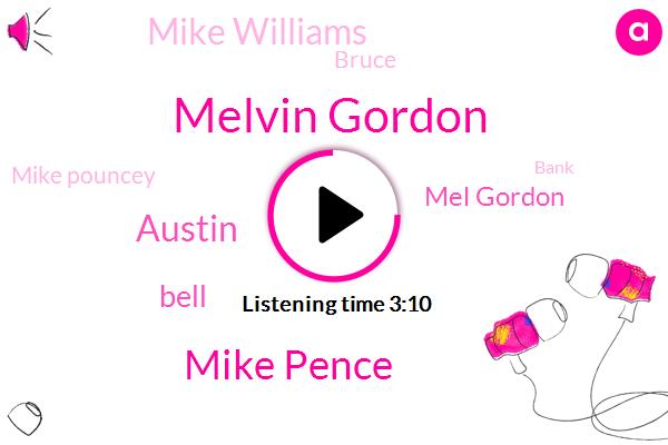 Melvin Gordon,Mike Pence,Austin,Bell,Mel Gordon,Mike Williams,Bruce,Mike Pouncey,Bank,Philip,KIM,NFL,Saquon Barkley,Allen,Alvin Kamara,Senator,Three Years,Four Thousand Yards,Twenty Five Percent
