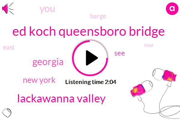 Ed Koch Queensboro Bridge,Lackawanna Valley,Georgia,New York