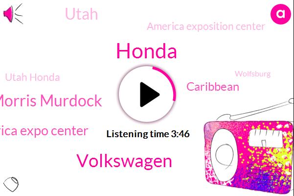 Honda,Volkswagen,Morris Murdock,Mountain America Expo Center,Caribbean,Utah,America Exposition Center,Utah Honda,Wolfsburg,Amazon,Paul,Three Hundred Ninety Nine Dollars,Five Hundred Dollars,Twenty Four Months,Twenty Fifth