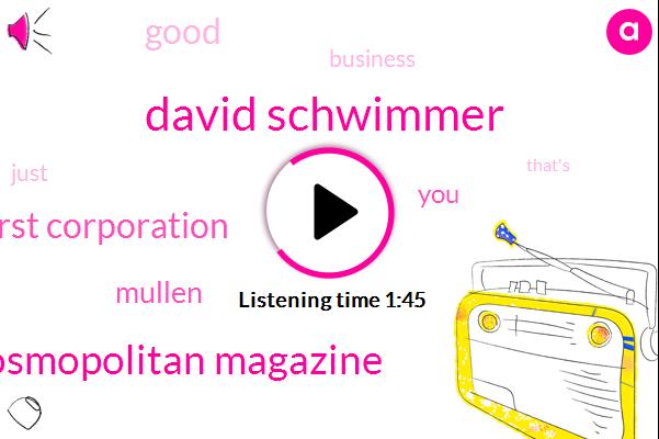 David Schwimmer,Cosmopolitan Magazine,Hearst Corporation,Mullen