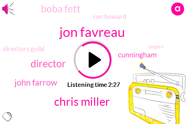 Jon Favreau,Chris Miller,Director,John Farrow,Cunningham,Boba Fett,Ron Howard,Directors Guild