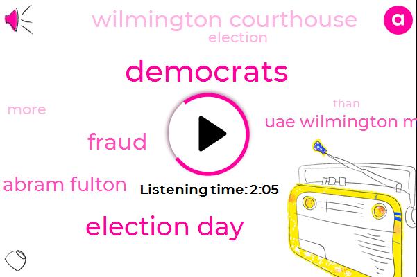 Election Day,Fraud,Democrats,Abram Fulton,Uae Wilmington Messenger,Wilmington Courthouse
