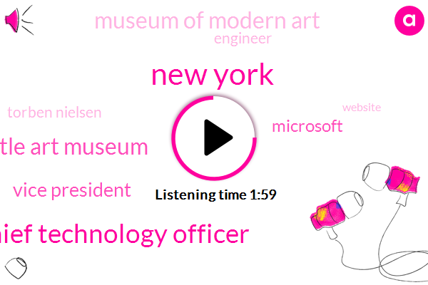 New York,Chief Technology Officer,Seattle Art Museum,Vice President,Microsoft,Museum Of Modern Art,Engineer,Torben Nielsen