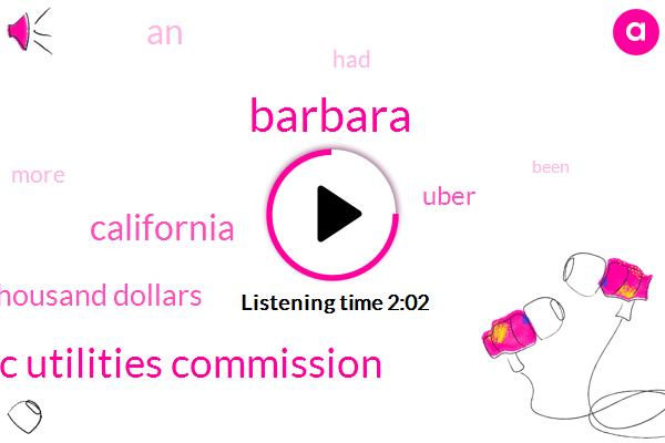 Barbara,California Public Utilities Commission,California,Four Thousand Dollars
