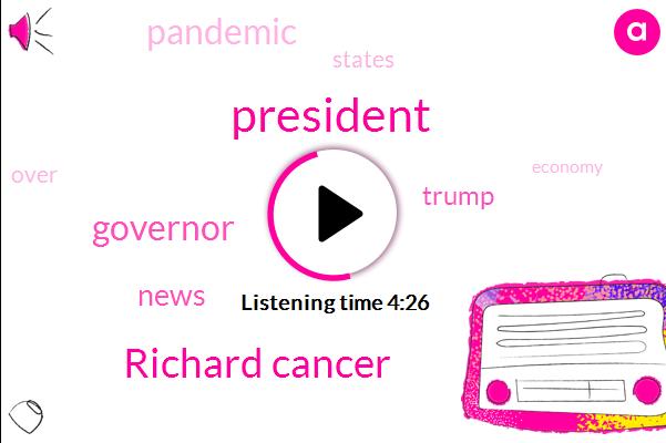 Richard Cancer,President Trump
