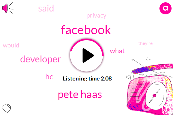 Facebook,Pete Haas,Developer