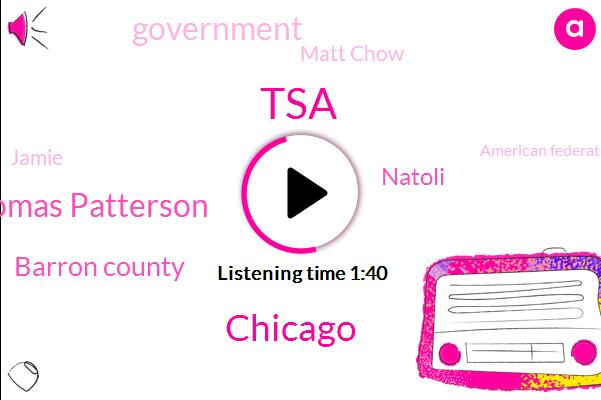 TSA,Chicago,Thomas Patterson,Barron County,Natoli,Government,Matt Chow,Jamie,American Federation,Downer,Wisconsin,Kidnapping,Chris Fitzgerald,Thirteen Year,Twenty Second