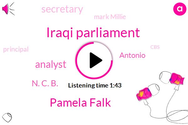 Iraqi Parliament,Pamela Falk,Analyst,N. C. B.,Antonio,Mark Millie,Principal,CBS,Secretary,Middle East,Joe Kennedy,Congressman,President Trump,Iran,Iraq,Mark Asper,Guterres