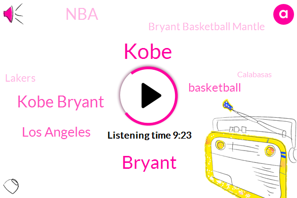 Kobe,Kobe Bryant,Los Angeles,Basketball,Bryant,NBA,Bryant Basketball Mantle,Lakers,Calabasas,Baseball,Jonah,John Kerry,G G. Jj,L. A. County Fire Department,Santa Monica Mountains,La County Fire Department,Koby Bryan,Dell,Jason
