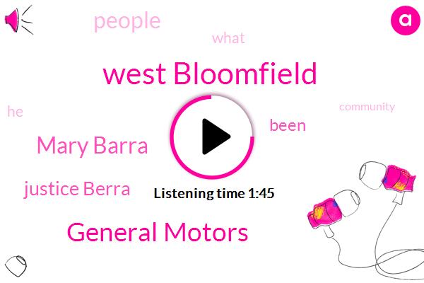 West Bloomfield,General Motors,Mary Barra,Justice Berra