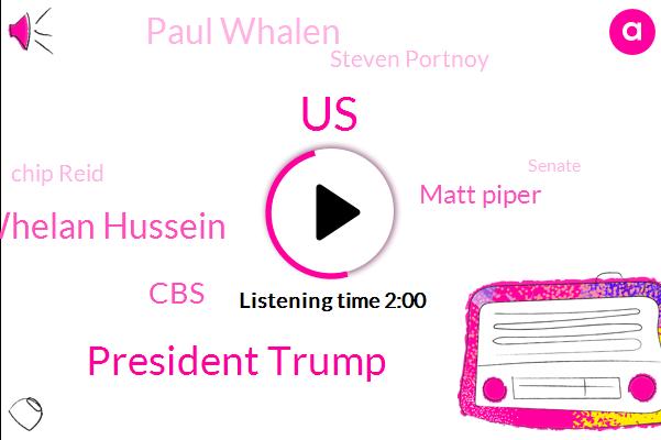 United States,President Trump,David Whelan Hussein,CBS,Matt Piper,Paul Whalen,Steven Portnoy,Chip Reid,Senate,Massoni And Museum,Tijuana,San Diego,Wendy,Moscow