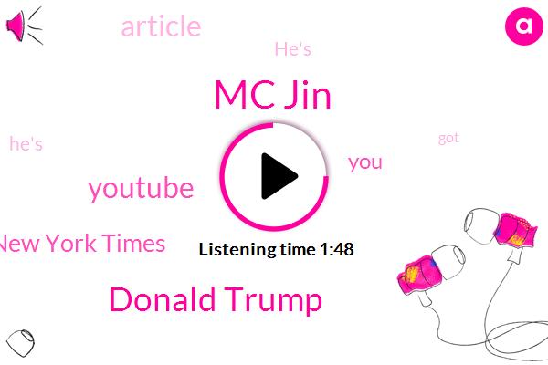 Mc Jin,Donald Trump,Youtube,The New York Times
