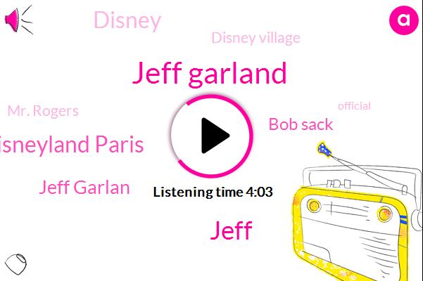 Jeff Garland,Jeff,Disney Disneyland Paris,Jeff Garlan,Bob Sack,Disney,Disney Village,Mr. Rogers,Official,Mike,Jessica,Julia Prescott,Katie,Alec,Jason,Carlson,Seventy Five Percent,Twelve Dollar