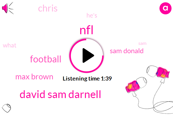 David Sam Darnell,NFL,Football,Max Brown,Sam Donald,Chris
