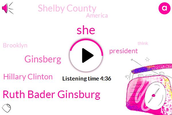 Ruth Bader Ginsburg,Ginsberg,Hillary Clinton,President Trump,Shelby County,America,Brooklyn