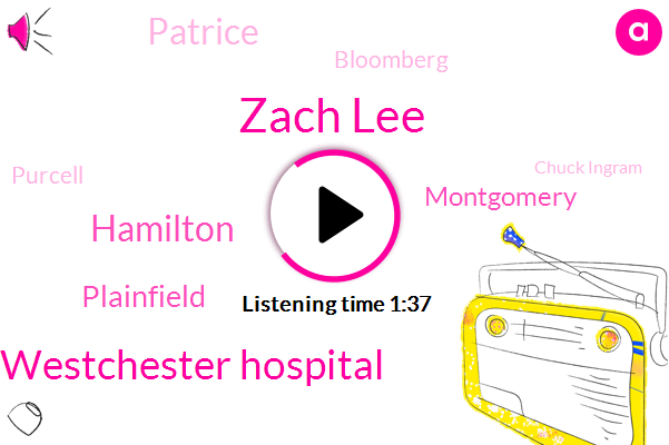 Zach Lee,Health Westchester Hospital,Hamilton,Plainfield,Montgomery,Patrice,Bloomberg,Purcell,Chuck Ingram,Seven Hundred W