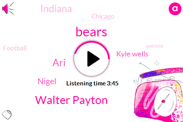 Bears,Walter Payton,ARI,Nigel,Kyle Wells,Indiana,Chicago,Football,Patriots,Lear,Tony,Bowl,Twitter,NFL,Packers,Wabc,Producer
