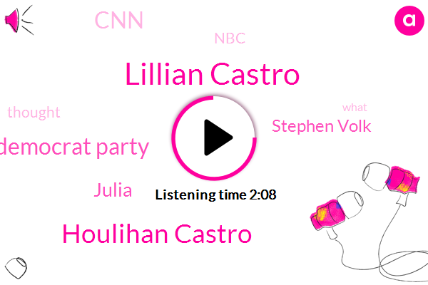 Lillian Castro,Houlihan Castro,Democrat Party,Julia,Stephen Volk,CNN,NBC