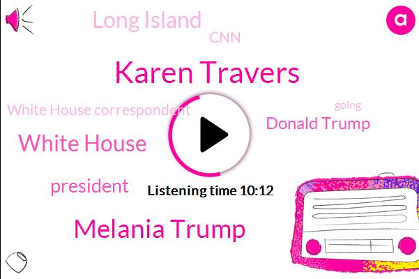 Karen Travers,Melania Trump,White House,President Trump,Donald Trump,Long Island,CNN,White House Correspondent,ABC,Michael Riedel,Jeff Bezos,Len Amazon,Chief Of Staff,Amazon,Berman,El Chapo,Africa,Nassau County,New York
