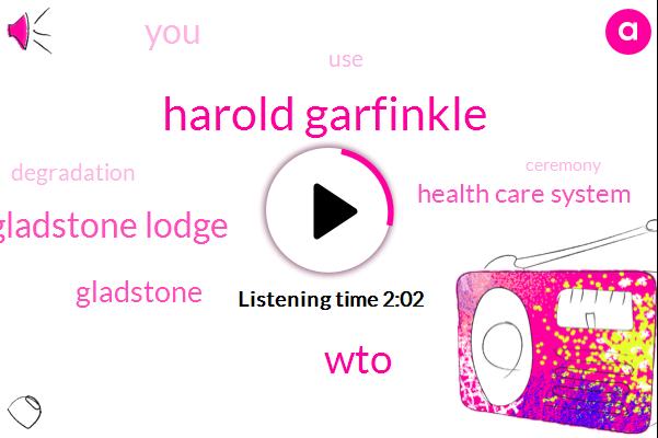 Harold Garfinkle,WTO,Gladstone Lodge,Gladstone,Health Care System
