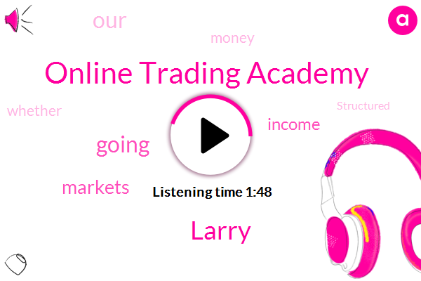 Online Trading Academy,Larry