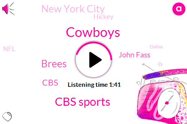 Cowboys,Cbs Sports,Brees,John Fass,CBS,New York City,Hickey,NFL,Dallas,Chargers,Peyton,Baltimore,Twenty Seven Minutes