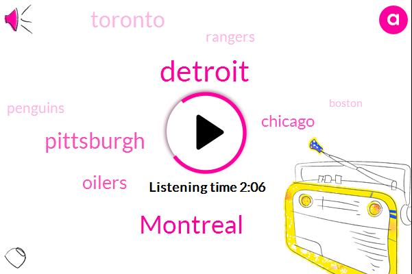 Montreal,Detroit,Pittsburgh,Oilers,Chicago,Toronto,Rangers,Penguins,Boston,Avner