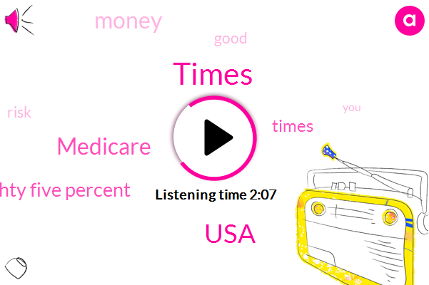 Times,USA,Medicare,Eighty Five Percent