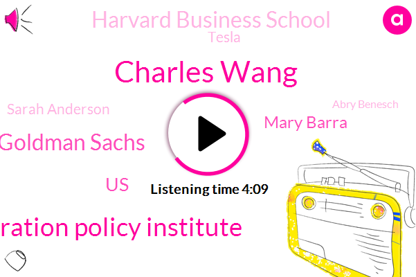 Charles Wang,Migration Policy Institute,Goldman Sachs,United States,Mary Barra,Harvard Business School,Tesla,Sarah Anderson,Abry Benesch,Mark Greenberg,Cato Institute,NBC,Harvard,San Jose State University,Allen,Lena Ken,New York
