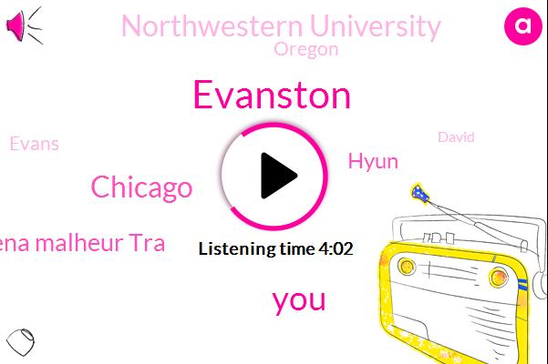 Evanston,Chicago,Dr Meena Malheur Tra,Hyun,Northwestern University,Oregon,Evans,David,Skokie,John Wilson,Montana,Twenty Minutes,Ten Years,One Hour