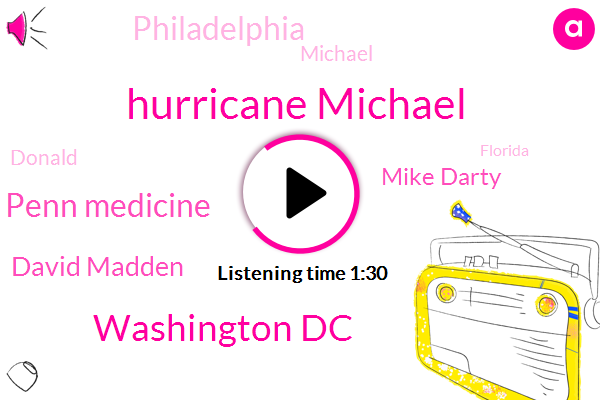 Hurricane Michael,Washington Dc,Penn Medicine,David Madden,Mike Darty,Philadelphia,Michael,Donald Trump,Florida,America,Sixty Two Degrees,Twenty Year