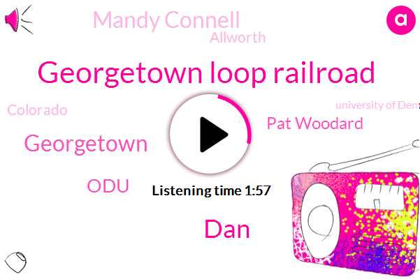 Georgetown Loop Railroad,DAN,Georgetown,ODU,Pat Woodard,Mandy Connell,Allworth,Colorado,University Of Denver,One Thousand Dollars