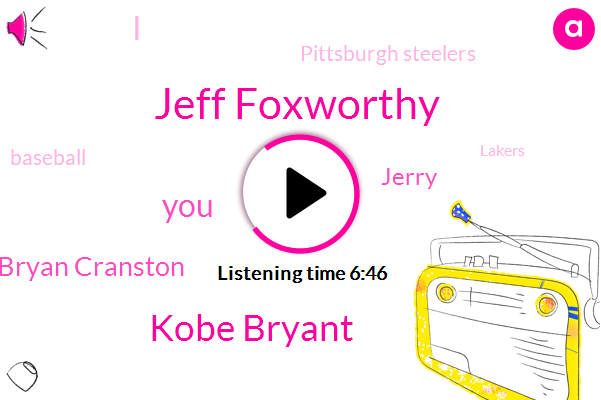 Jeff Foxworthy,Kobe Bryant,Bryan Cranston,Jerry,Pittsburgh Steelers,Baseball,Lakers,MVP,Seinfeld,Kyle Murray,Cuyler Murray,Murray Murray,A. Man,Luca,NBC,Attorney,Red Sox,Shaquille O'neal,SOX,Chris