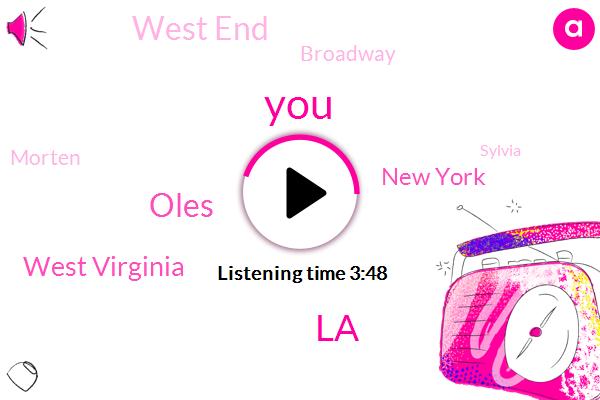 LA,Oles,West Virginia,New York,West End,Broadway,Morten,Sylvia,JIN
