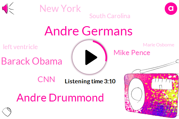 Andre Germans,Andre Drummond,Barack Obama,CNN,Mike Pence,New York,South Carolina,Left Ventricle,Marie Osborne,Detroit News,Nypd,Chief Operating Officer,Reporter,Gretchen Whitmer,George Soros,Tony Cooper,Pam Brown,Detroit