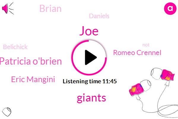 Giants,Patricia O'brien,Eric Mangini,Romeo Crennel,JOE,Brian,Daniels,Belichick
