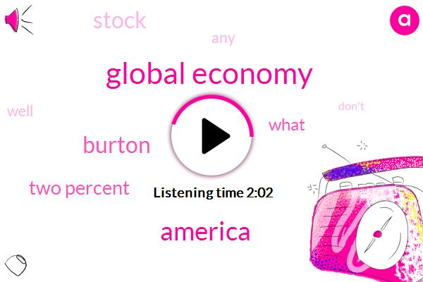 Global Economy,America,Burton,Two Percent