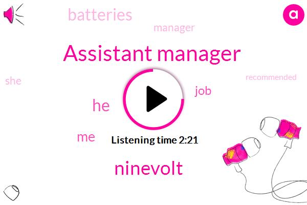 Assistant Manager,Ninevolt