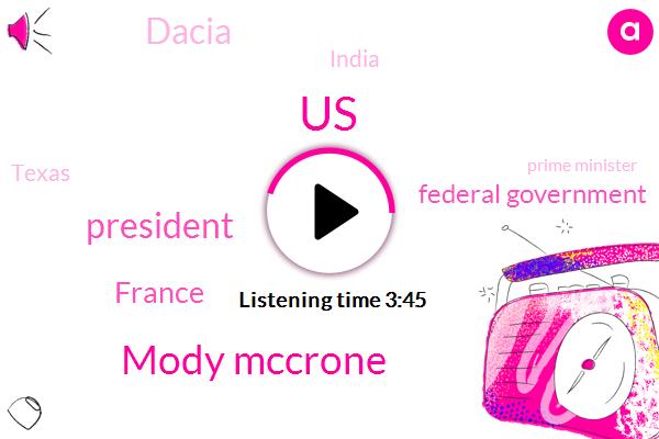 United States,Mody Mccrone,President Trump,France,Federal Government,Dacia,India,Texas,Prime Minister,York Stock Exchange,New York,Gary Fu,Microsoft,Facebook,Amazon,Google,Apple,Fifty Percent,Eighty Percent