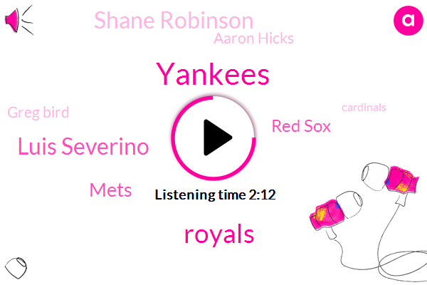 Yankees,Royals,Luis Severino,Mets,Red Sox,Shane Robinson,Aaron Hicks,Greg Bird,Cardinals,Jeff Williams,Harry,White Sox,Tigers,John Sterling,Chapman,Philly,Brewers,Burch Smith,Homer
