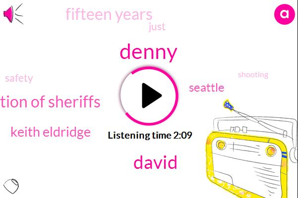 Denny,David,Washington Association Of Sheriffs,Keith Eldridge,Seattle,Fifteen Years
