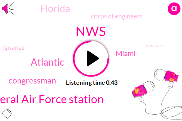 NWS,Cape Canaveral Air Force Station,Atlantic,Congressman,Miami,Florida,Corps Of Engineers