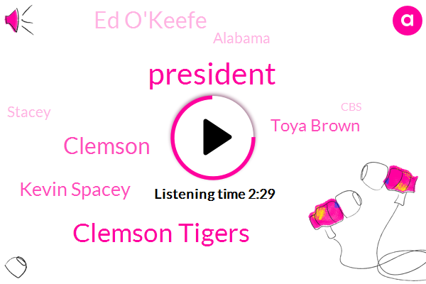 President Trump,Clemson Tigers,Clemson,Kevin Spacey,Toya Brown,Ed O'keefe,Alabama,Stacey,CBS,White House,Johnny Allen,Mr. Trump,Robbery,Santa Clara,Snoop Dogg,Mark Strassmann