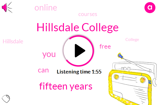 Hillsdale College,Fifteen Years