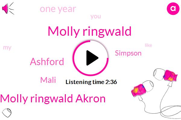 Molly Ringwald,Molly Ringwald Akron,Ashford,Mali,Simpson,One Year