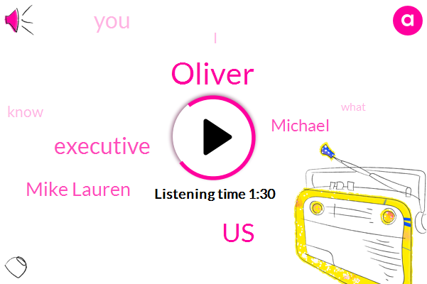 Oliver,United States,Executive,Mike Lauren,Michael