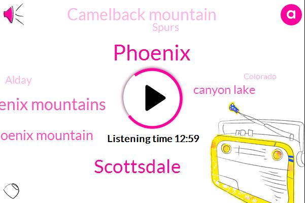Phoenix,Scottsdale,Phoenix Mountains,Phoenix Mountain,Canyon Lake,Camelback Mountain,Spurs,Alday,Colorado,Brussels,United States,Sonoran,Las Dutchman,Dowell Park,Gold Canyon,Scott,Apache Junction,Usery Mountain